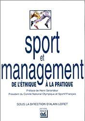 Sport et management. De l'éthique à la pratique