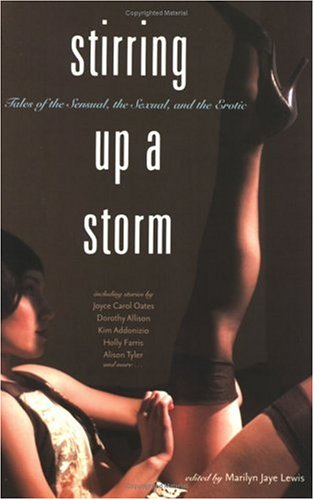 Stirring Up a Storm: Tales of the Sensual, the Sexual, and the Erotic pdf
