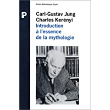 Introduction à l'essence de la mythologie [ancienne édition]