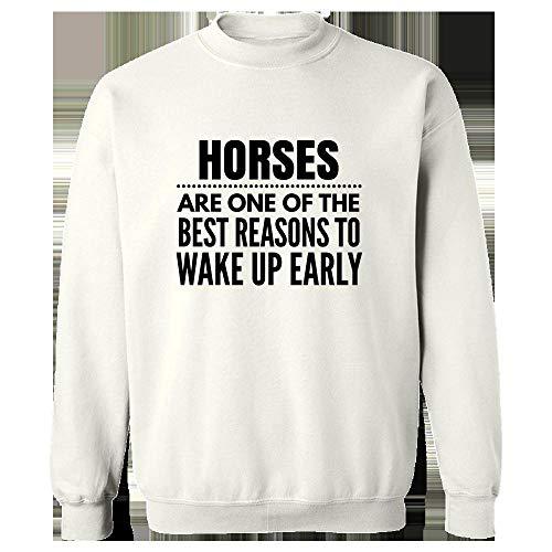 (Horses Gift Idea - Reasons to Wake Up Early - Farm Present - Pony - Equestrian Design - Sweatshirt White)