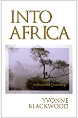 Into Africa : A Personal Journey Paperback