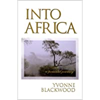 Into Africa : A Personal Journey