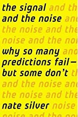 By Nate Silver :The Signal and the Noise [Hardcover]