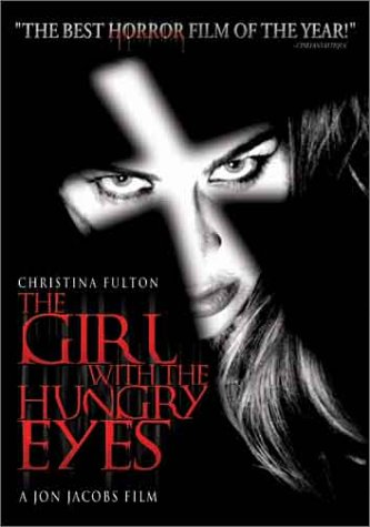 The Girl with the Hungry Eyes movie