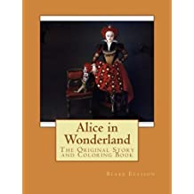 Alice in Wonderland: The Coloring Book Edition