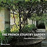The French Country Garden: New Growth on Old Roots