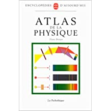 ATLAS DE LA PHYSIQUE