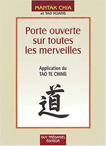 Porte ouverte sur toutes les merveilles - Application du Tao Te Ching epub, pdf