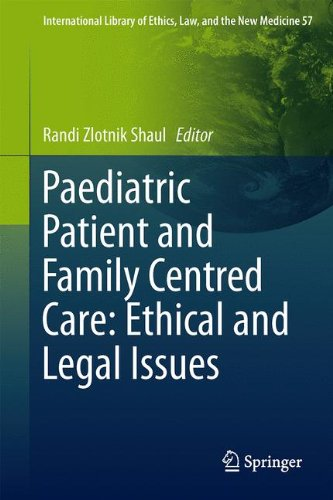 Paediatric Patient and Family-Centred Care: Ethical and Legal Issues (International Library of Ethics, Law, and the New