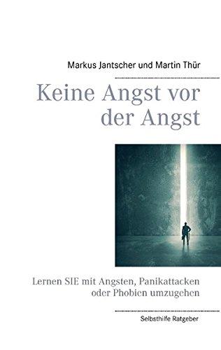 Download Keine Angst VOR Der Angst (German Edition) PDF