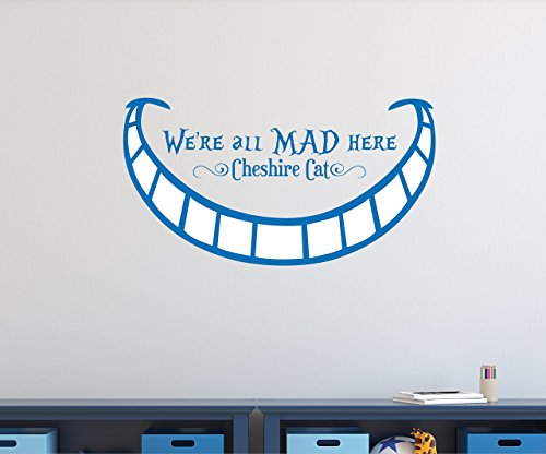 We're All Mad Here Wall Decal - Cheshire Cat - Alice in Wonderland Quote Decal - Quote Decal