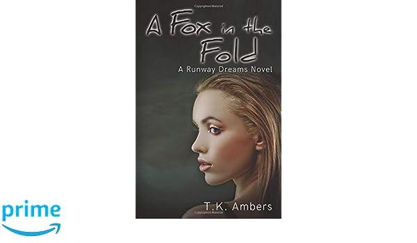Amazon.com: A Fox in the Fold: A Runway Dreams Novel ...
