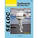 Johnson, Evinrude Outboard, 1958 - 1972 Repair and Tune-U...