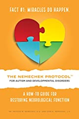 The Nemechek Protocol™ is now available on Amazon in multiple languages (English, Spanish, French, Italian, Arabic, Portuguese, Hindi) in Kindle or Print formats.The Nemechek Protocol for Autism and Developmental Delay is the most scientific ...