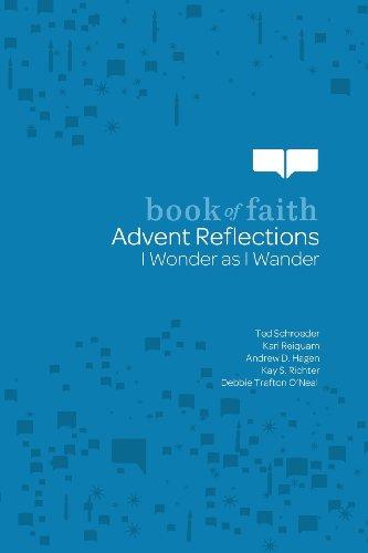 Advent Reflections: I Wonder as I Wander