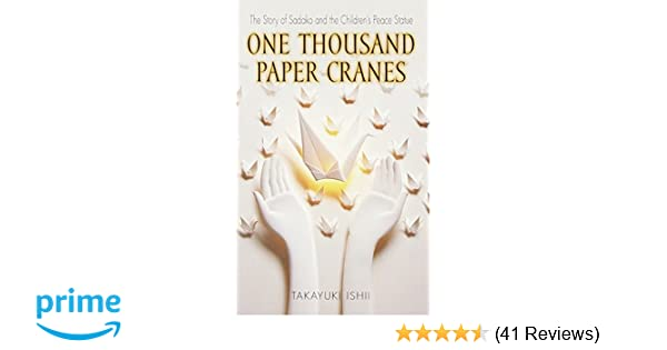 I Hope This Crane Is Just Hiding Other >> Amazon Com One Thousand Paper Cranes The Story Of Sadako And The