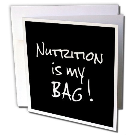 InspirationzStore Its My Bag - Nutrition is my Bag. Nutritionist dietician gift black and white text - 1 Greeting Card with envelope - Nutrition Cards Fun Food