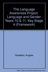 The Language Awareness Project: Language and Gender Years 10 & 11, Key Stage 4 (Framework)