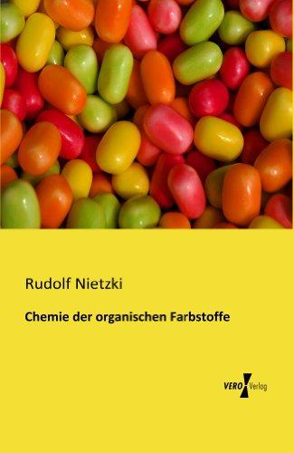 Chemie der organischen Farbstoffe (German Edition)