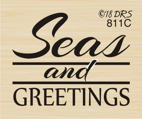 Seas and Greetings Sentiment Rubber Stamp by DRS Designs Rubber Stamps -