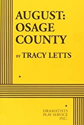 August: Osage County - Acting Edition by Tracy Letts (2009) Paperback