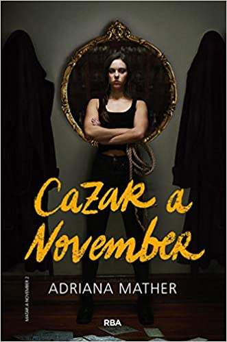 Matar a November 2. Cazar a November de Adriana Mather