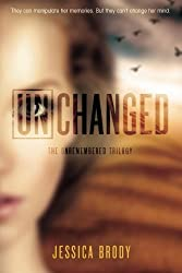 Unchanged (The Unremembered Trilogy)