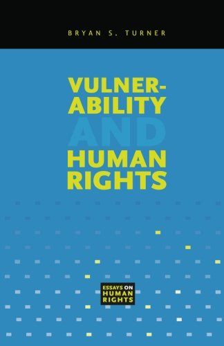 Vulnerability and Human Rights (Essays on Human Rights)