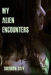 My Alien Encounters