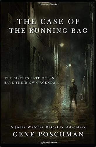 Amazon.com: The Case of the Running Bag: A Jonas Watcher ...