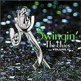 : Swingin' The Blues Vol. 2