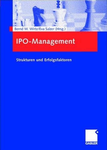 IPO-Management. Strukturen und Erfolgsfaktoren