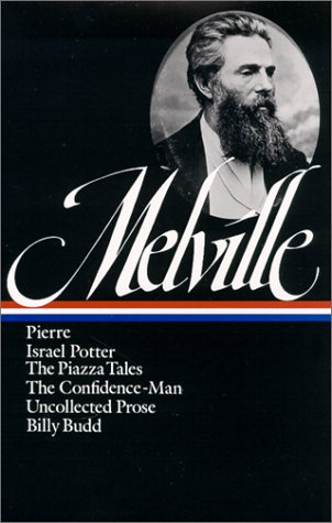 herman-melville-pierre-israel-potter-the-piazza-tales-the-confidence-man-tales-billy-budd-library-of