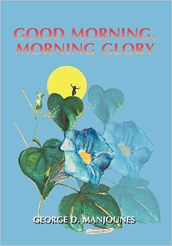 Télécharger des ebooks pdf gratuitement Good Morning, Morning Glory PDB