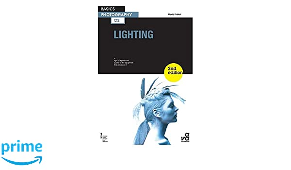 Basics Photography 02 Lighting David Präkel 9782940411955 Amazon.com Books  sc 1 st  Amazon.com & Basics Photography 02: Lighting: David Präkel: 9782940411955: Amazon ...
