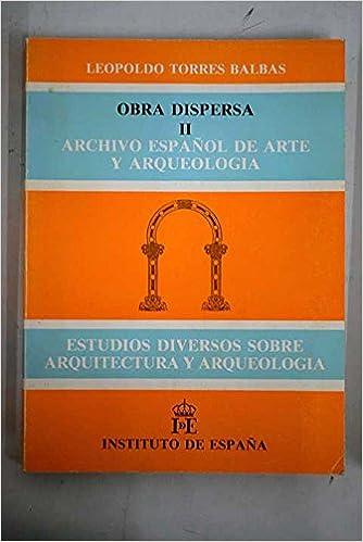 Archivo Español de Arte y Arqueología: estudios diversos ...