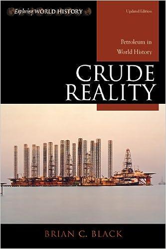 Amazon crude reality petroleum in world history exploring crude reality petroleum in world history exploring world history updated edition kindle edition fandeluxe Gallery