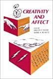 Creativity and Affect, Melvin P. Shaw and Mark A. Runco, 0893919772