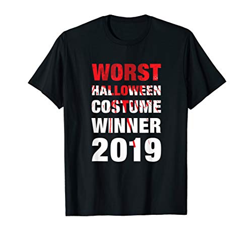Worst Halloween Costume Winner 2019 T-Shirt