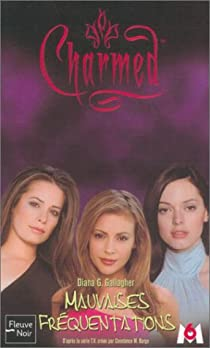 Charmed, tome 15 : Mauvaises fréquentations par Gallagher