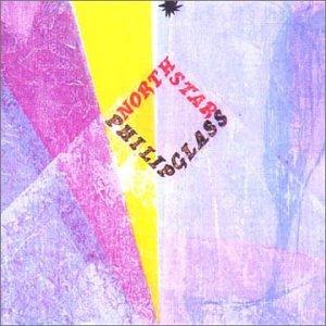 Philip Glass - North Star - Zortam Music