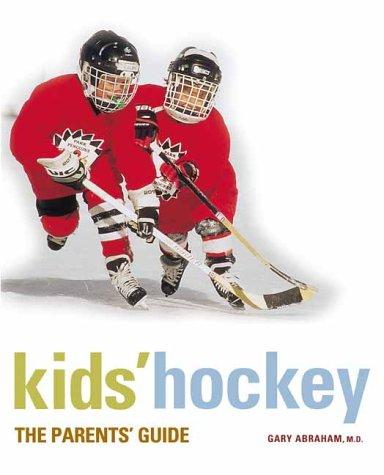 Read Online Kids' Hockey: The Parents Guide pdf epub