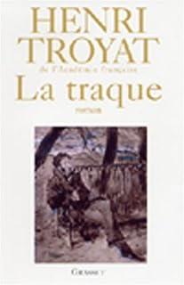 La traque : roman, Troyat, Henri