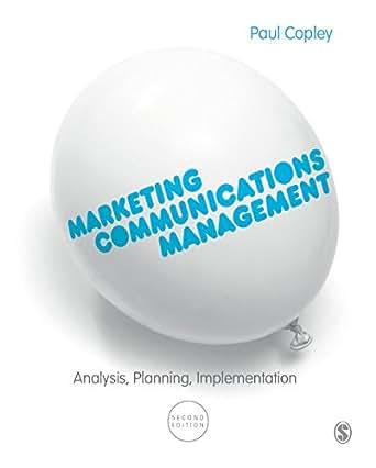 Marketing Communications Management Analysis Planning Implementation Ebook Paul