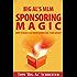 Big Al's MLM Sponsoring Magic How To Build A Network Marketing Team Quickly