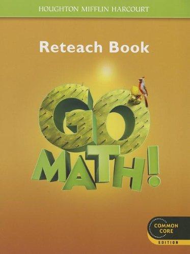 Go Math!: Reteach Workbook Student Edition Grade 5