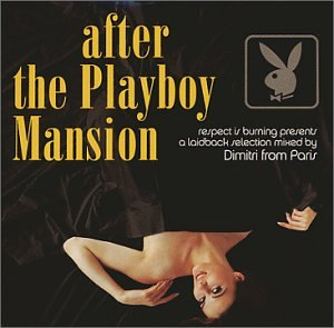 After the Playboy Mansion [Vinyl] by Astralwerks