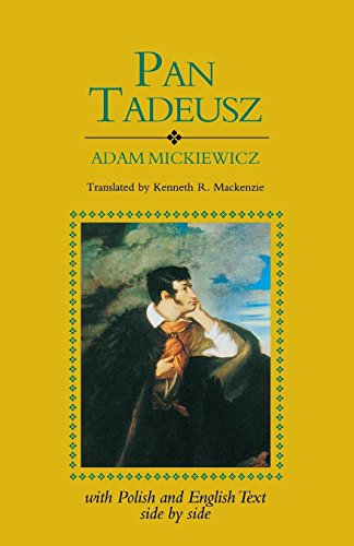 Pan Tadeusz: With Polish/ Englsh Text (English and Polish Edition)