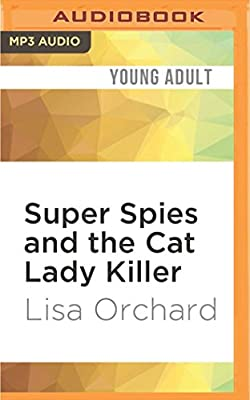 Super Spies and the Cat Lady Killer