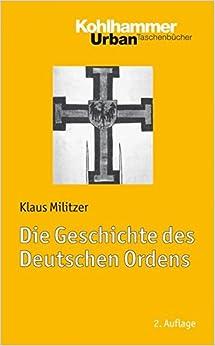 Book Die Geschichte Des Deutschen Ordens (Urban-Taschenbucher)